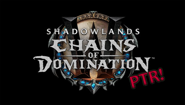 Patch 9.1 PTR - Chains of Domination