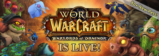 Warlords of Draenor Is Live with 80+ New Pets!