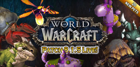 Patch 8.1.5 - New pets and more!