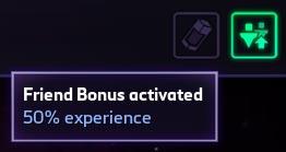 Friend Bonus activated