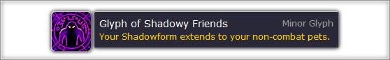 Glyph of Shadowy Friends